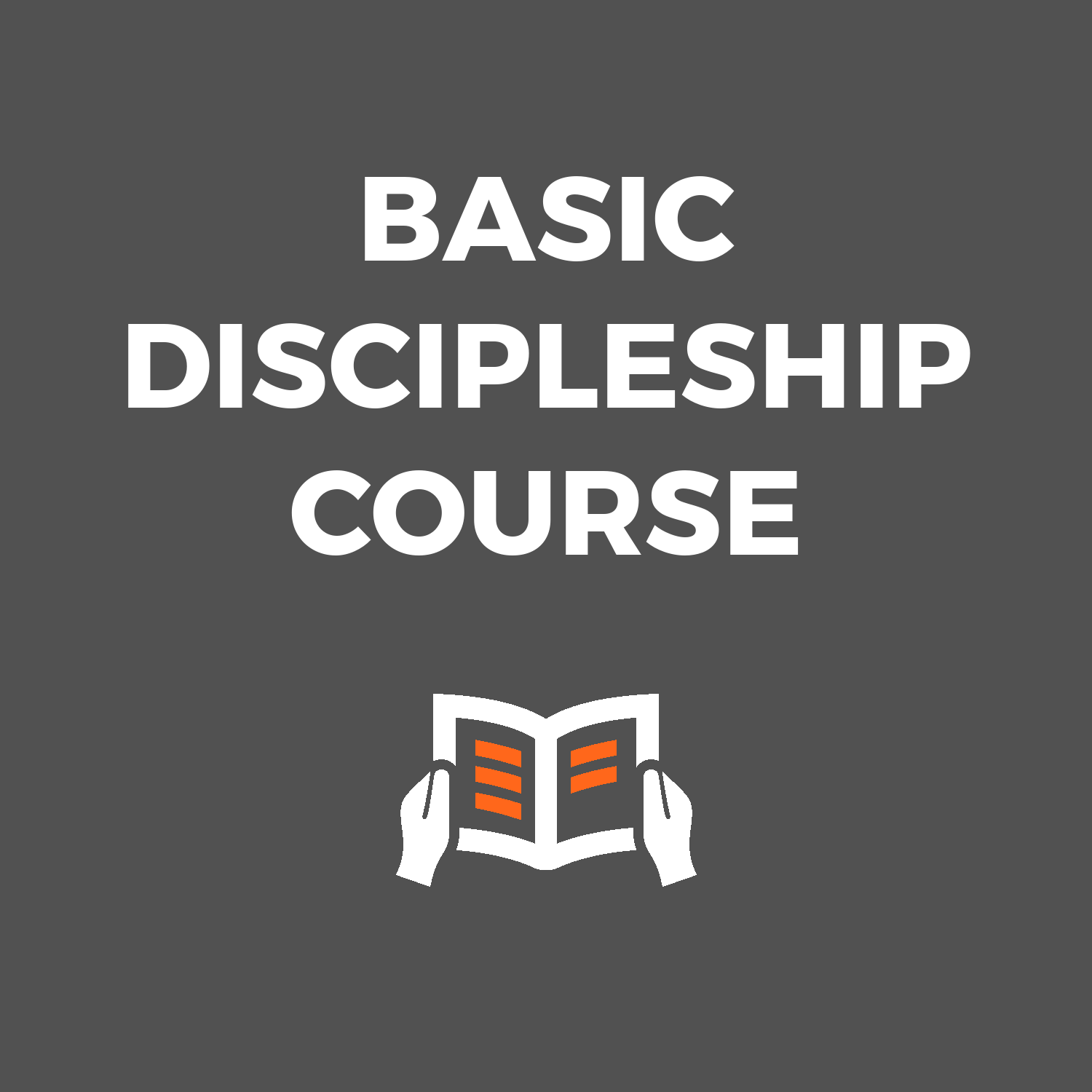 Basic Discipleship Course
