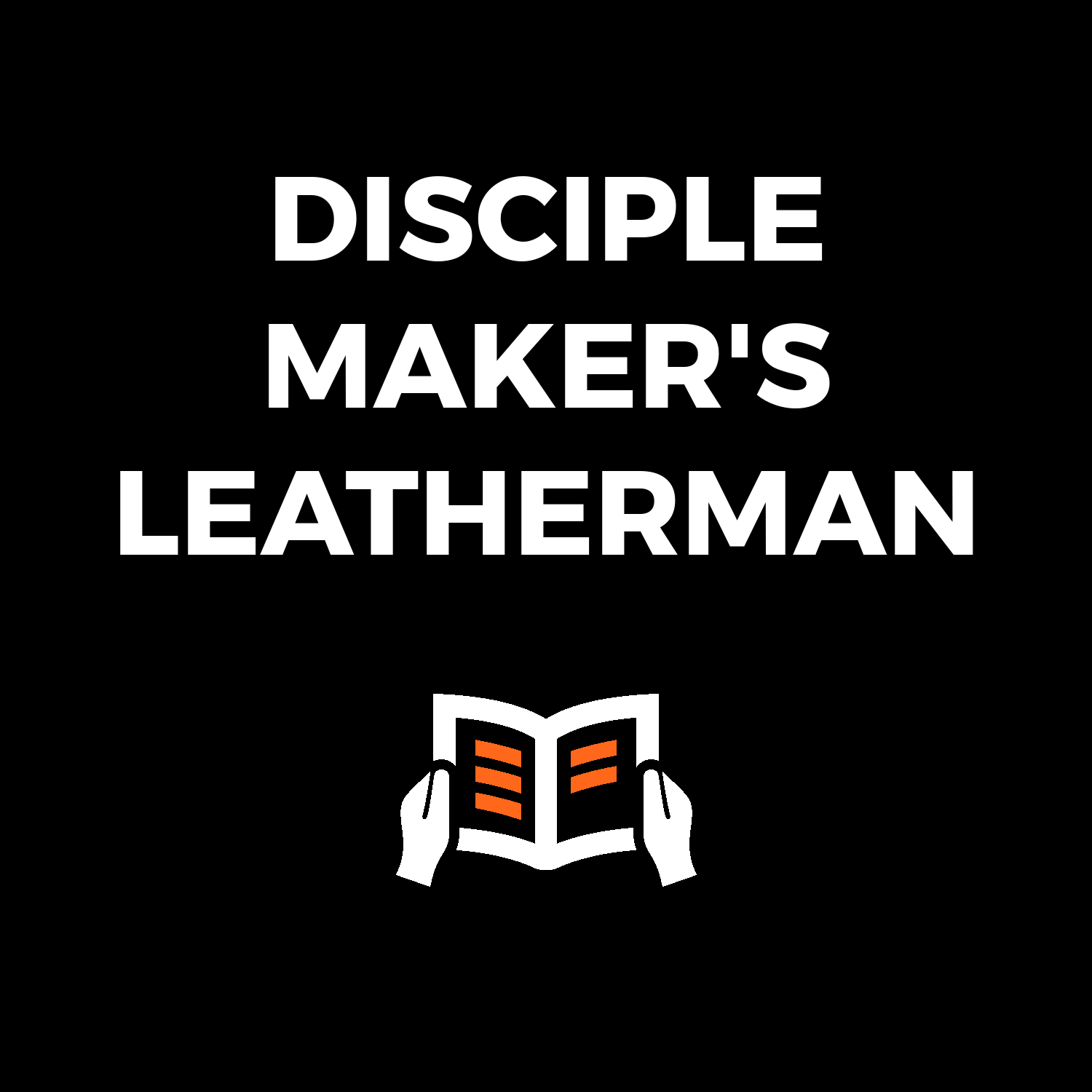 Disciple  Maker's Leatherman