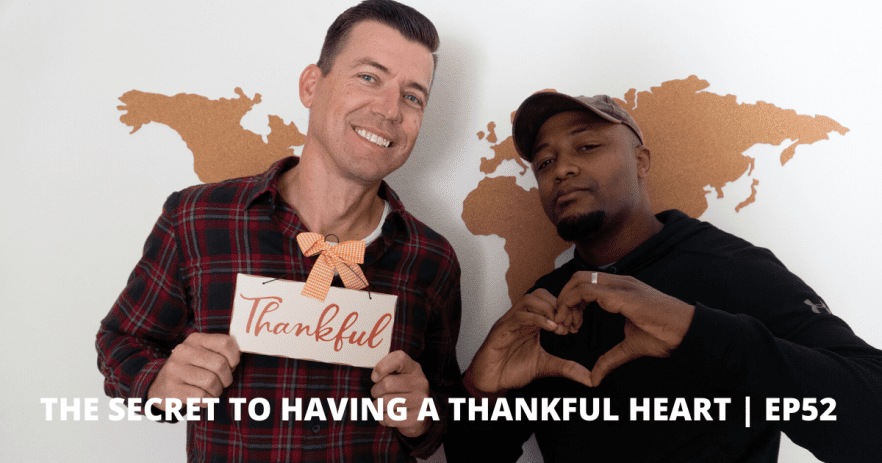 The Secret to Having a Thankful Heart _ EP52